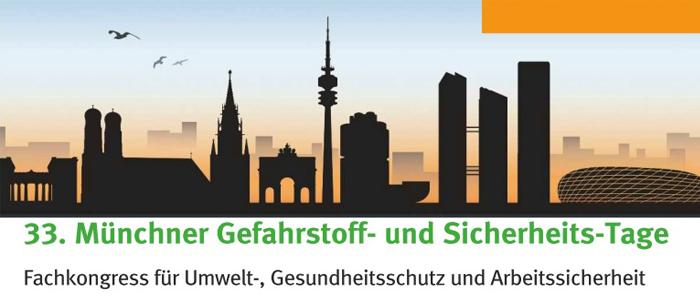 Die Münchner Gefahrstoff- und Sicherheitstage – der wohl älteste und bekannteste Fachkongress zum Thema Umwelt- und Arbeitsschutz in Deutschland